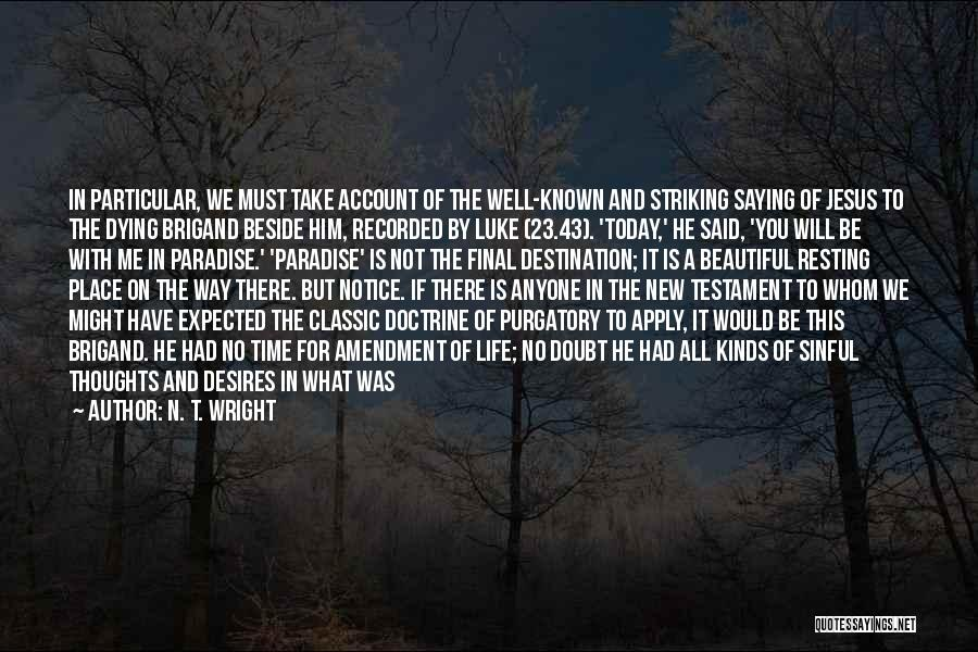 Resting In Paradise Quotes By N. T. Wright