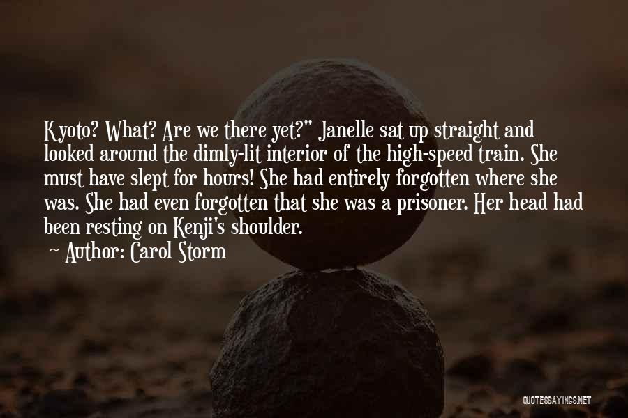 Resting Up Quotes By Carol Storm