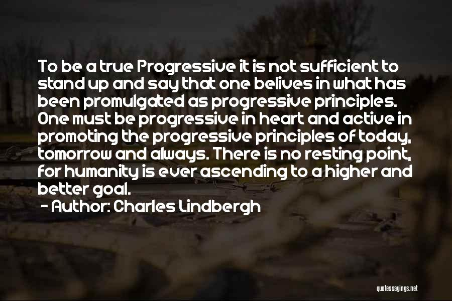 Resting Up Quotes By Charles Lindbergh