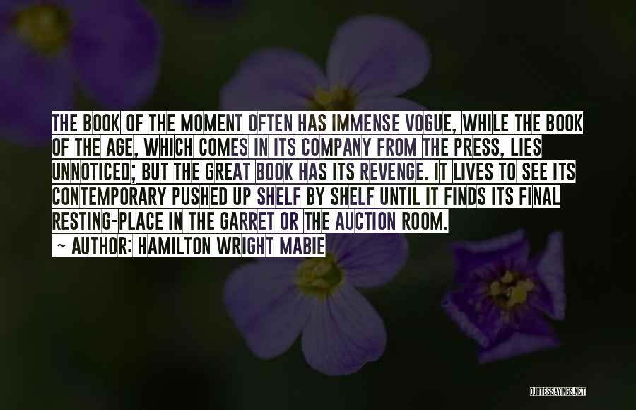 Resting Up Quotes By Hamilton Wright Mabie