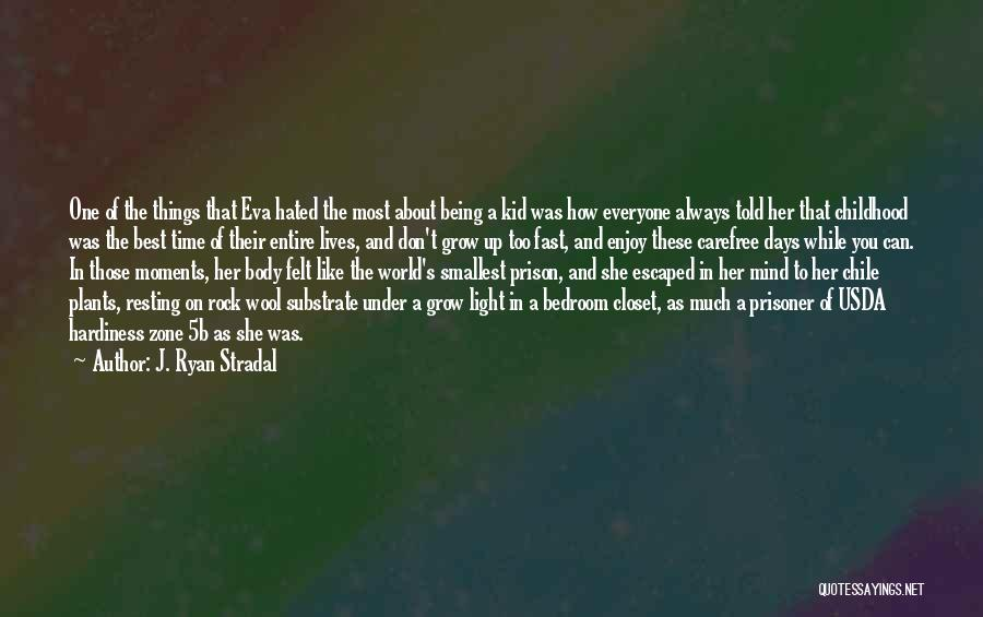 Resting Up Quotes By J. Ryan Stradal