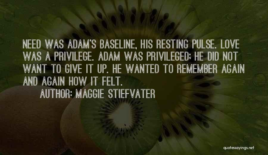 Resting Up Quotes By Maggie Stiefvater
