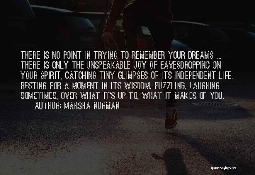 Resting Up Quotes By Marsha Norman
