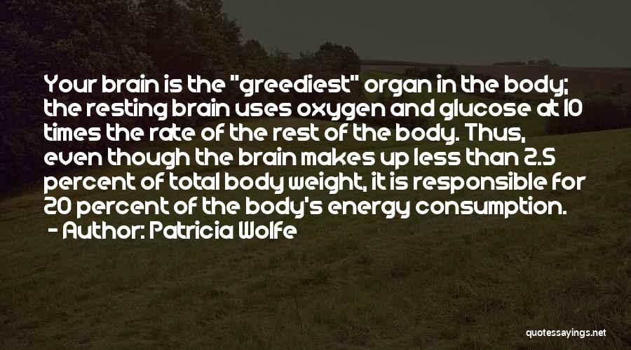 Resting Up Quotes By Patricia Wolfe