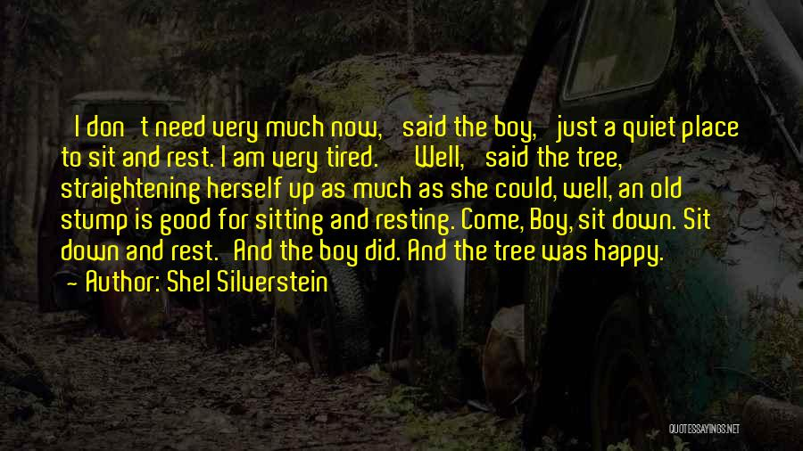 Resting Up Quotes By Shel Silverstein