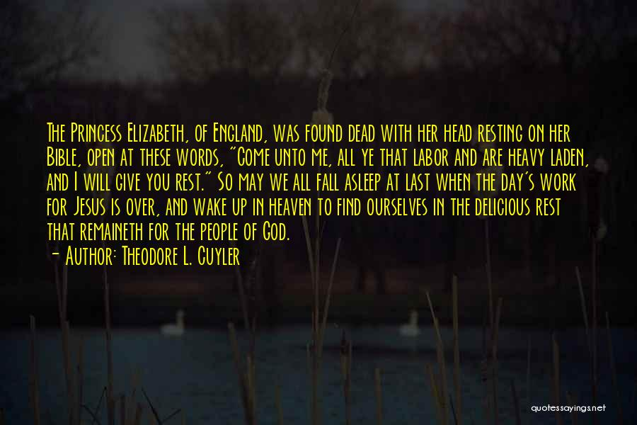 Resting Up Quotes By Theodore L. Cuyler