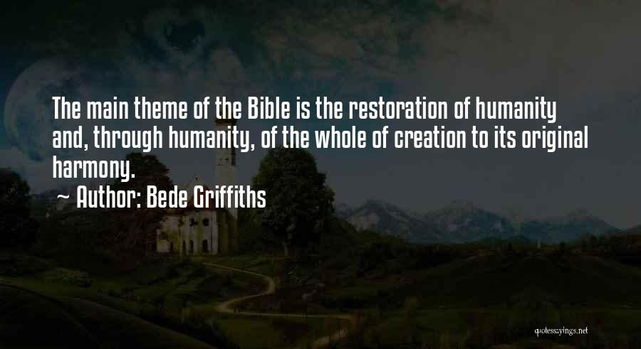 Restoration In The Bible Quotes By Bede Griffiths