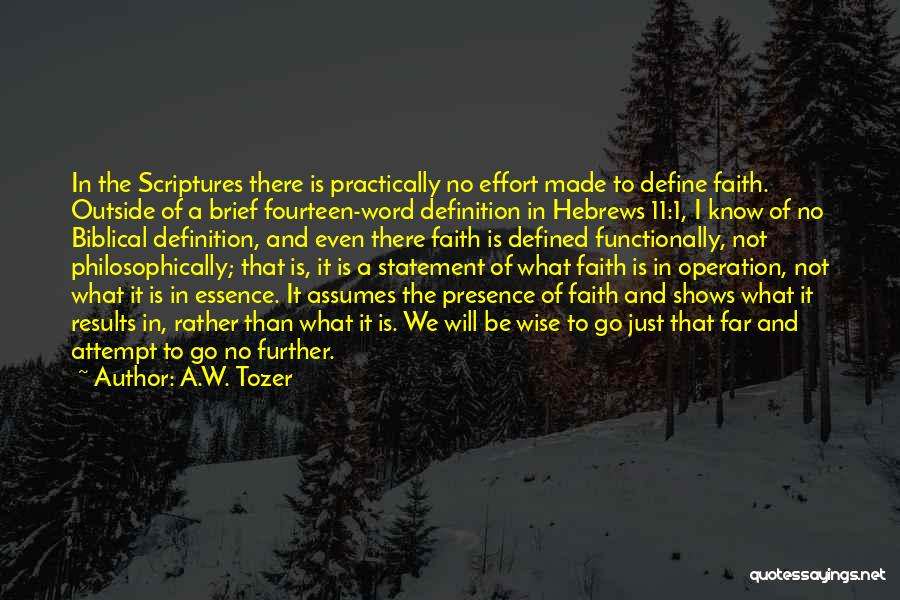 Results And Effort Quotes By A.W. Tozer