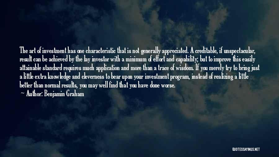 Results And Effort Quotes By Benjamin Graham