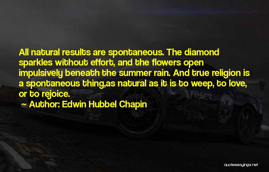 Results And Effort Quotes By Edwin Hubbel Chapin