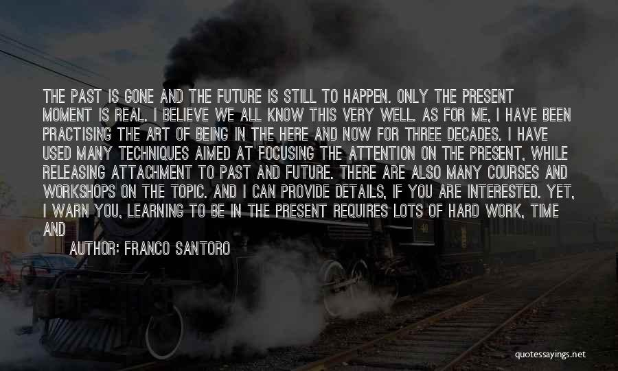 Results And Effort Quotes By Franco Santoro