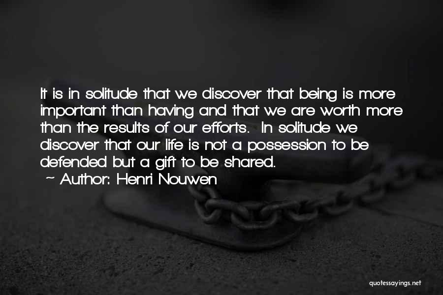 Results And Effort Quotes By Henri Nouwen
