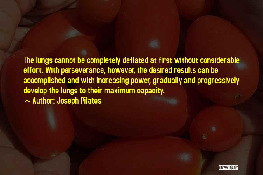 Results And Effort Quotes By Joseph Pilates
