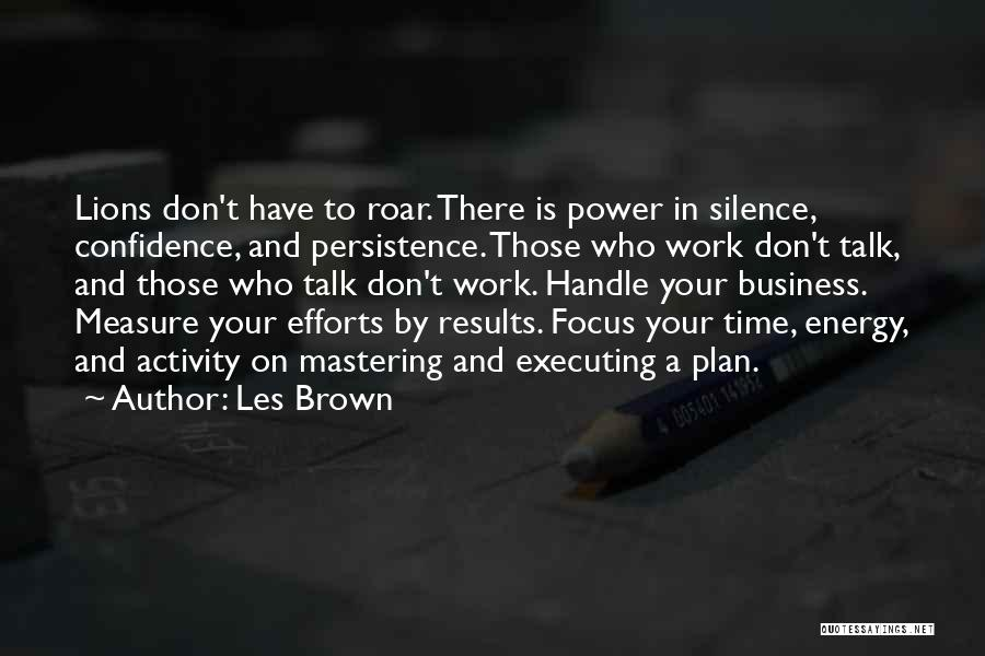 Results And Effort Quotes By Les Brown