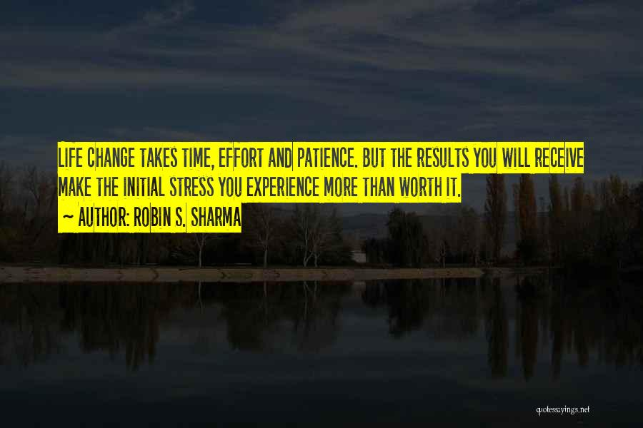 Results And Effort Quotes By Robin S. Sharma