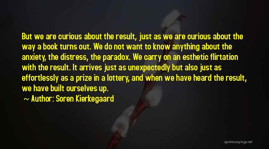 Results And Effort Quotes By Soren Kierkegaard