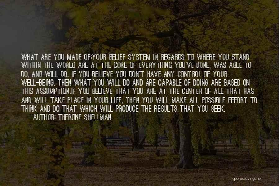 Results And Effort Quotes By Therone Shellman