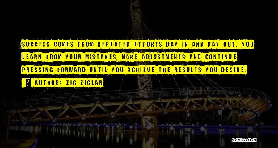 Results And Effort Quotes By Zig Ziglar