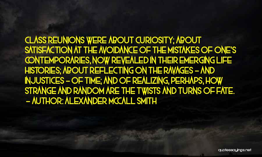 Reunions Quotes By Alexander McCall Smith