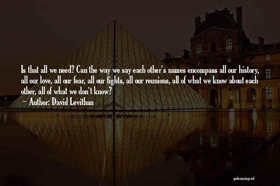 Reunions Quotes By David Levithan