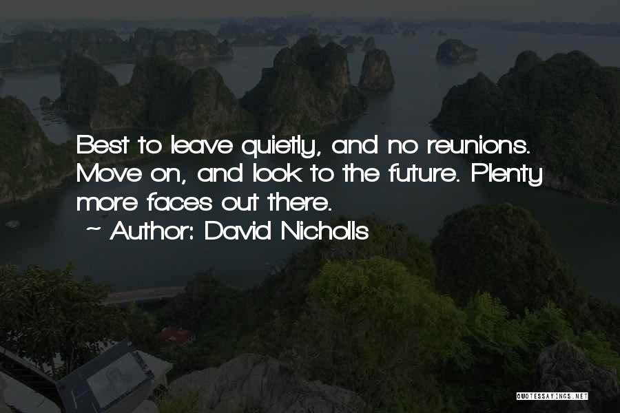 Reunions Quotes By David Nicholls