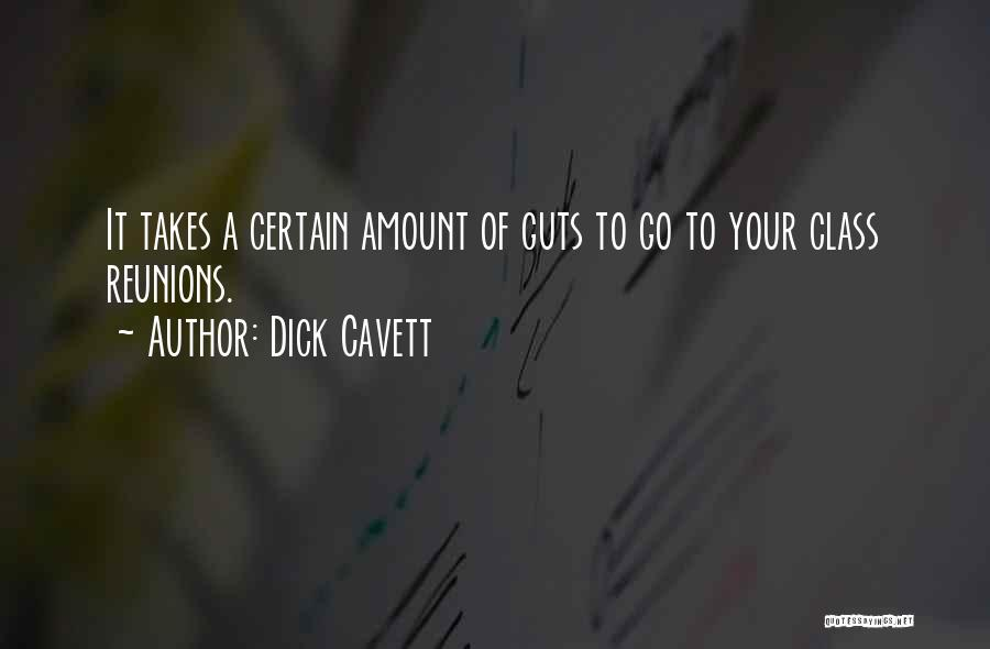 Reunions Quotes By Dick Cavett