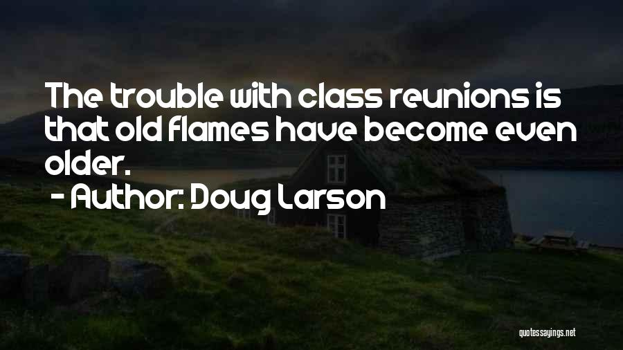 Reunions Quotes By Doug Larson