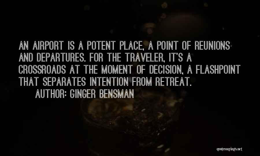 Reunions Quotes By Ginger Bensman