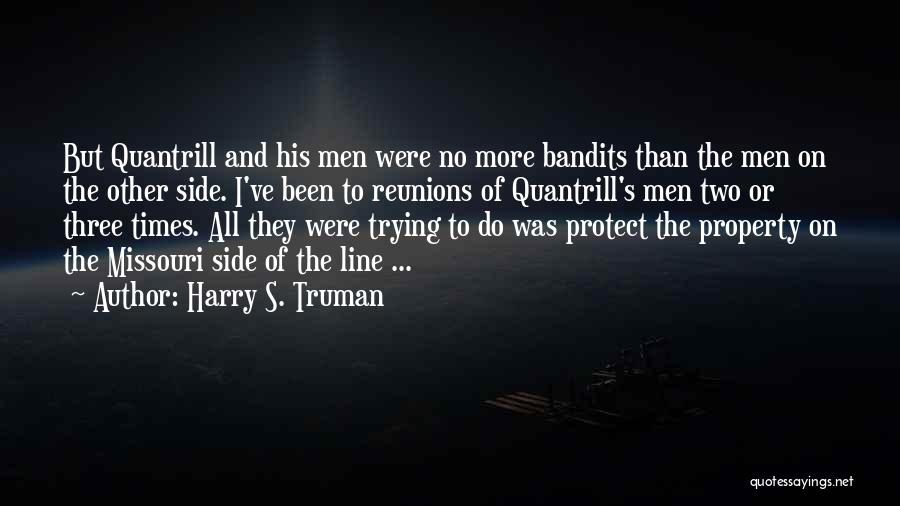 Reunions Quotes By Harry S. Truman