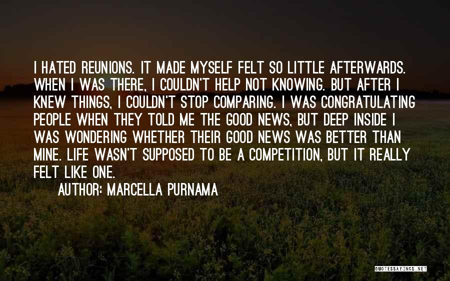 Reunions Quotes By Marcella Purnama