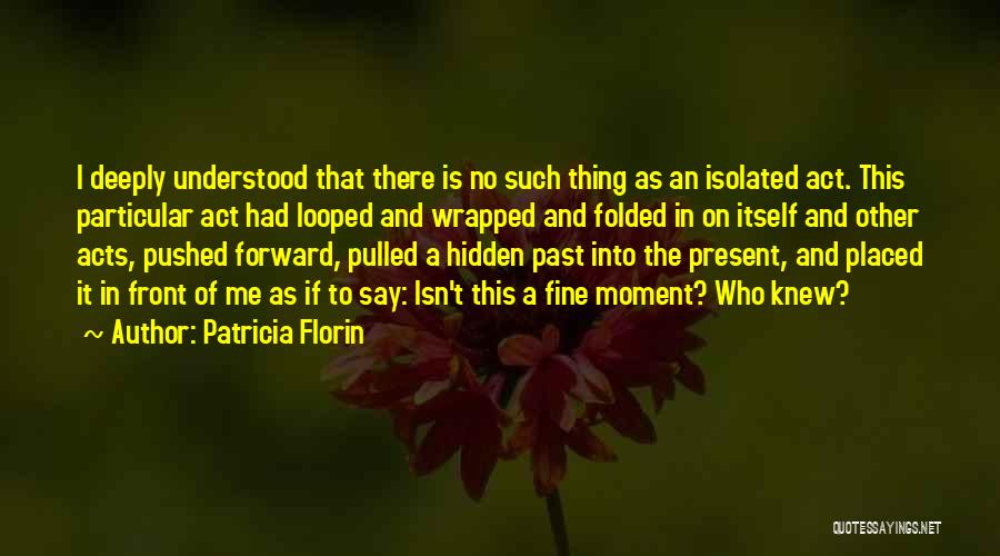 Reunions Quotes By Patricia Florin