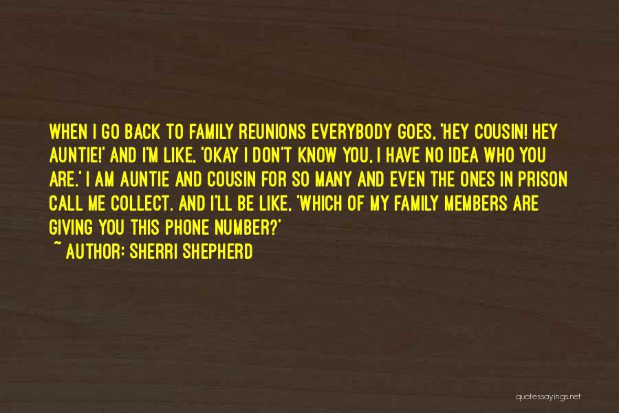 Reunions Quotes By Sherri Shepherd