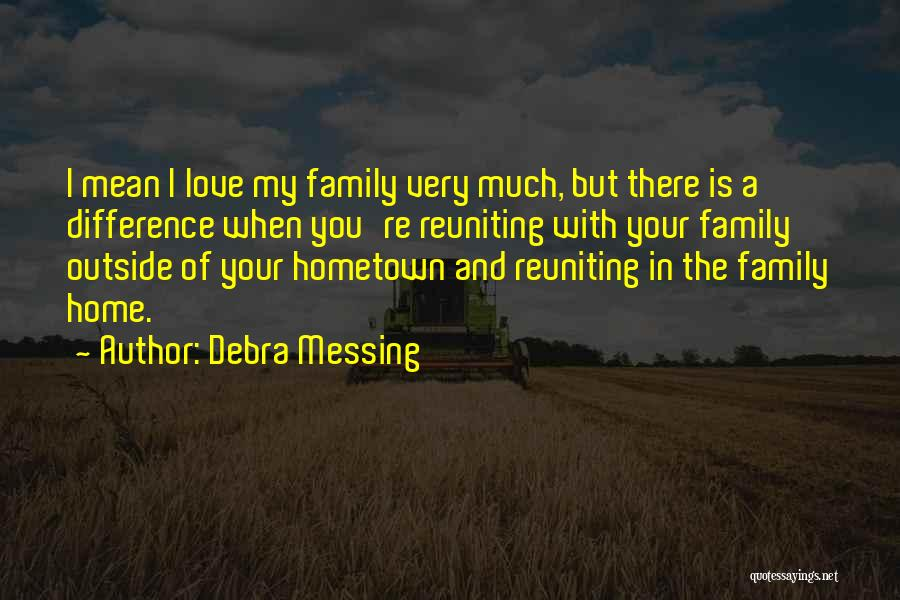 Reuniting With An Ex Quotes By Debra Messing
