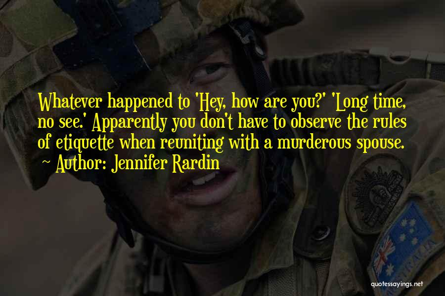 Reuniting With An Ex Quotes By Jennifer Rardin