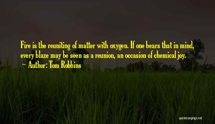 Reuniting With An Ex Quotes By Tom Robbins