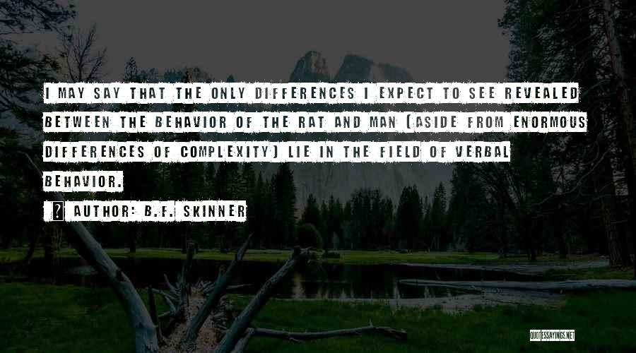 Revealed Quotes By B.F. Skinner