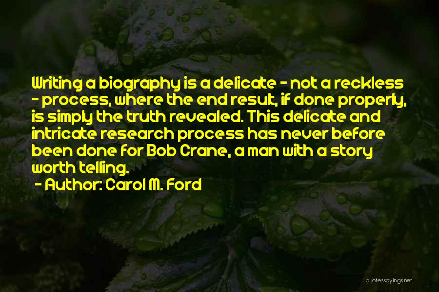 Revealed Quotes By Carol M. Ford