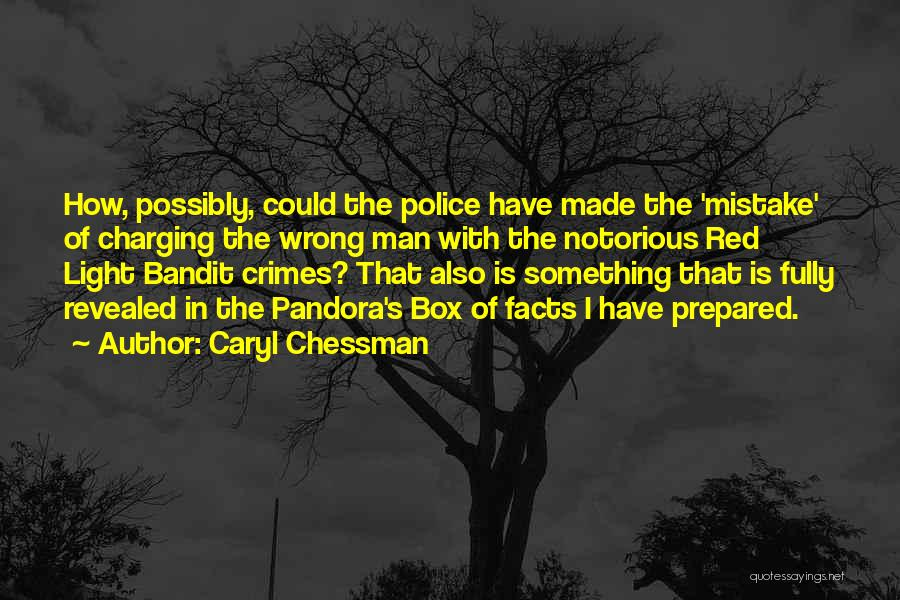 Revealed Quotes By Caryl Chessman