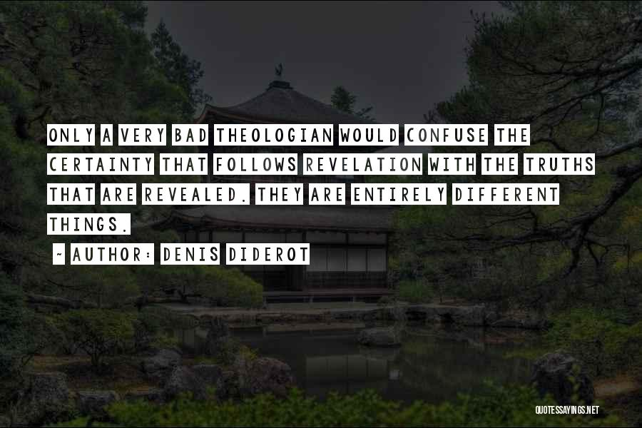 Revealed Quotes By Denis Diderot