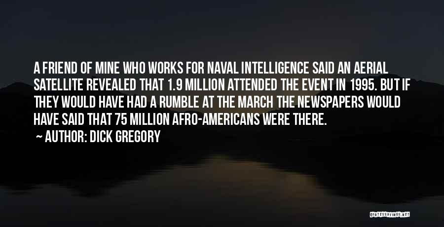 Revealed Quotes By Dick Gregory