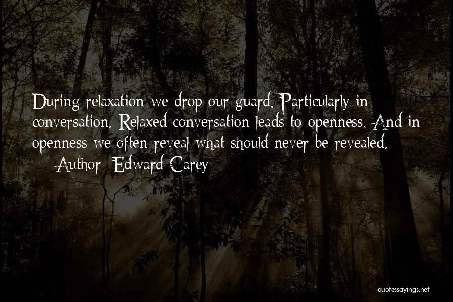 Revealed Quotes By Edward Carey