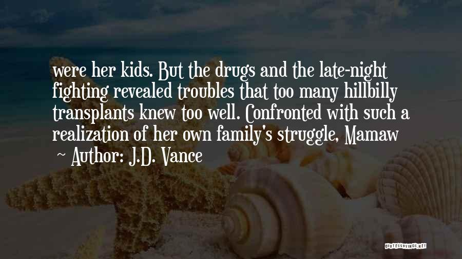 Revealed Quotes By J.D. Vance