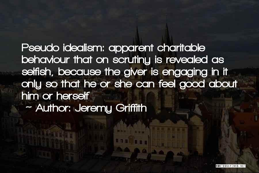 Revealed Quotes By Jeremy Griffith