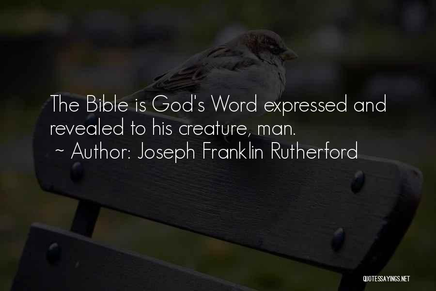 Revealed Quotes By Joseph Franklin Rutherford