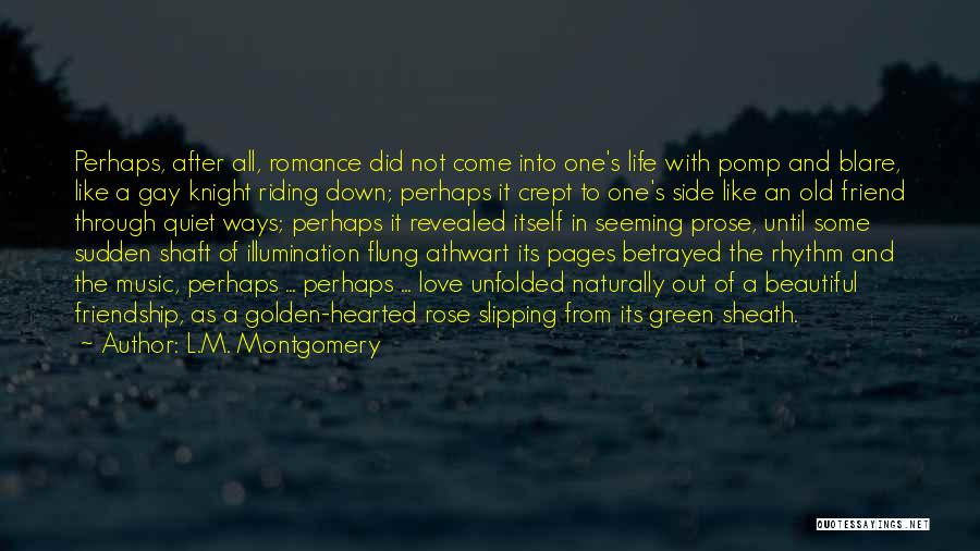 Revealed Quotes By L.M. Montgomery