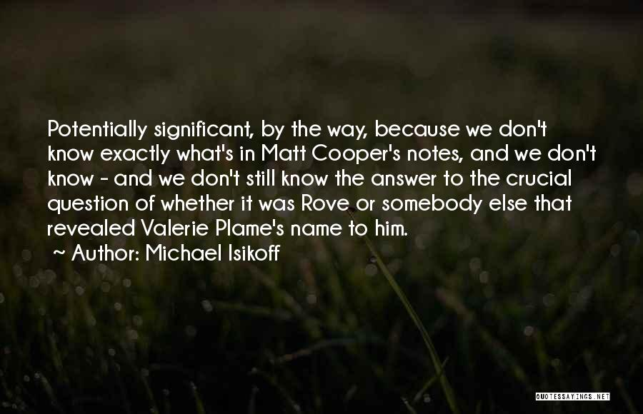 Revealed Quotes By Michael Isikoff
