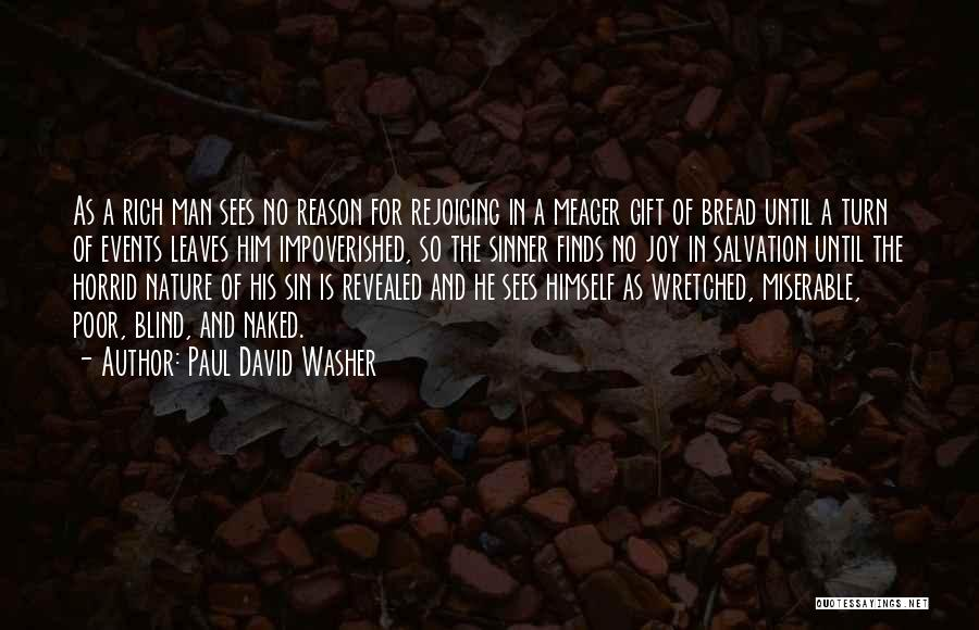 Revealed Quotes By Paul David Washer