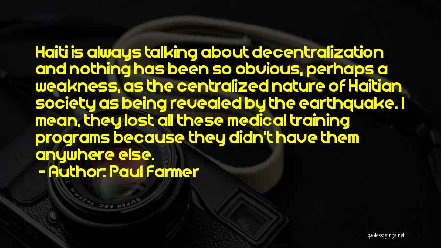 Revealed Quotes By Paul Farmer