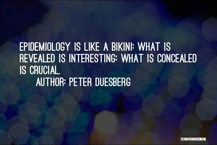 Revealed Quotes By Peter Duesberg