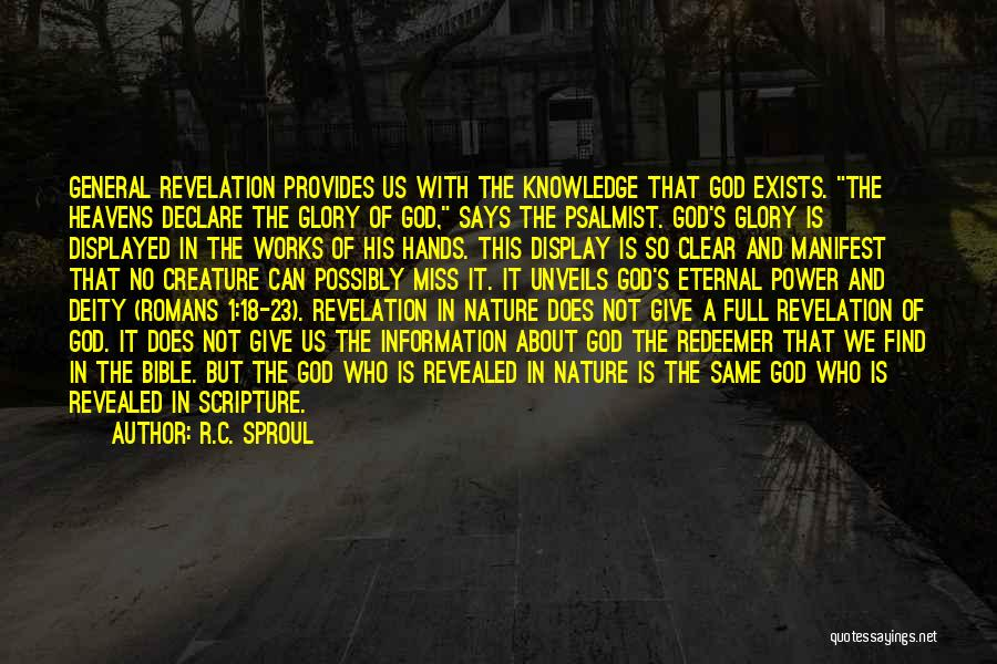 Revealed Quotes By R.C. Sproul
